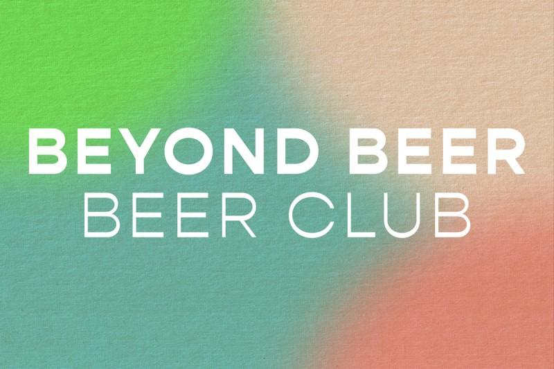 Beyond Beer Club