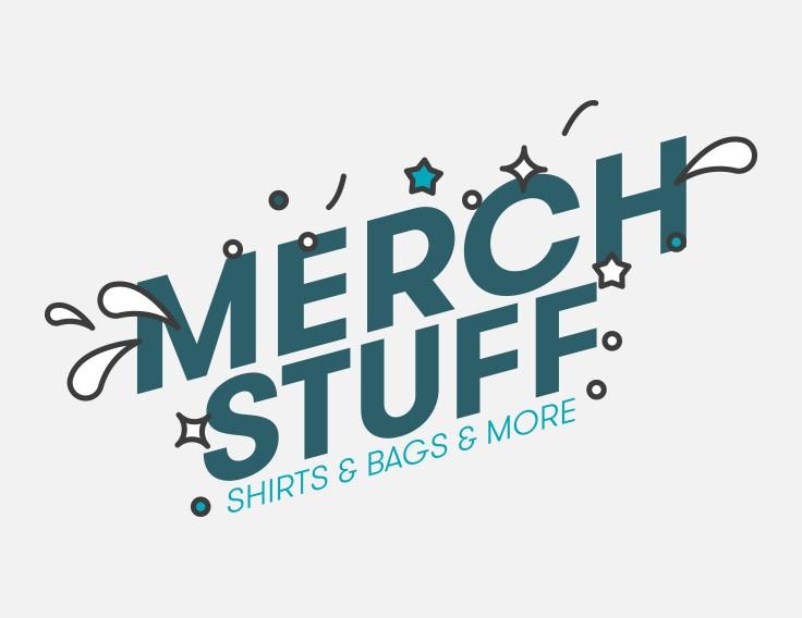 Merchandising / Shirts / Bags / More
