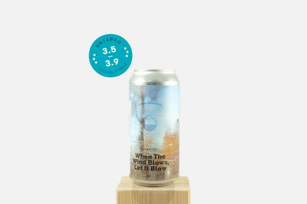 Cloudwater When the Wind Blows, Let It Blow
